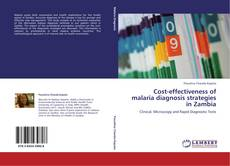 Bookcover of Cost-effectiveness of malaria diagnosis strategies in Zambia