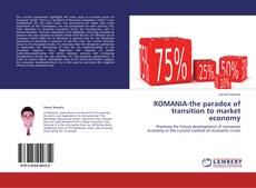 Bookcover of ROMANIA-the paradox of transition to market economy