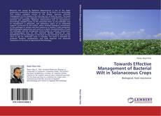 Towards Effective Management of Bacterial Wilt in Solanaceous Crops的封面