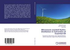 Bookcover of Microwave assisted Hydro-Distillation in Extraction of Essential Oil