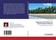 Bookcover of Response Functions of Quark-Gluon Plasma