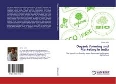 Couverture de Organic Farming and Marketing in India