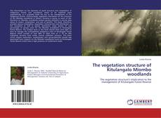Bookcover of The vegetation structure of Kitulangalo Miombo woodlands