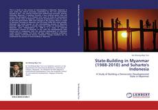 Copertina di State-Building in Myanmar (1988-2010) and Suharto's Indonesia
