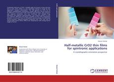 Couverture de Half-metallic CrO2 thin films for spintronic applications
