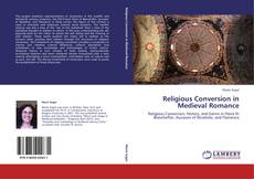 Couverture de Religious Conversion in Medieval Romance