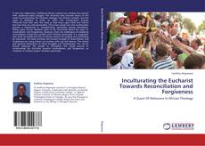 Capa do livro de Inculturating the Eucharist Towards Reconciliation and Forgiveness