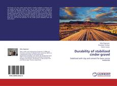 Bookcover of Durability of stabilized cinder gravel