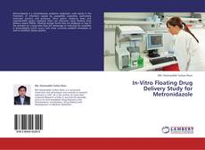 Buchcover von In-Vitro Floating Drug Delivery Study for Metronidazole