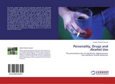 Bookcover of Personality, Drugs and Alcohol Use