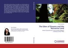 Borítókép a  The Eden of Dreams and the Nonsense Land - hoz
