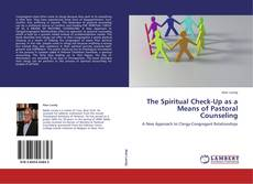 The Spiritual Check-Up as a Means of Pastoral Counseling kitap kapağı