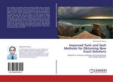 Improved Tanh and Sech Methods for Obtaining New Exact Solutions kitap kapağı