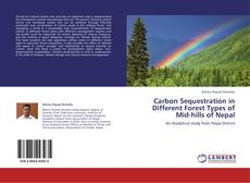 Bookcover of Carbon Sequestration in Different Forest Types of Mid-hills of Nepal