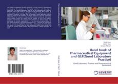 Hand book of Pharmaceutical Equipment and GLP(Good Laboratory Practice)的封面