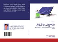 Bookcover of Solar Energy Storage: A Combat of Energy Crisis