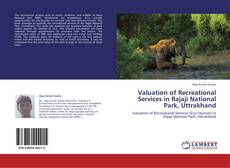 Capa do livro de Valuation of Recreational Services in Rajaji National Park, Uttrakhand
