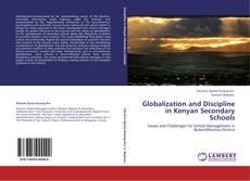 Couverture de Globalization and Discipline in Kenyan Secondary Schools
