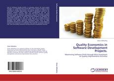 Bookcover of Quality Economics in Software       Development Projects.
