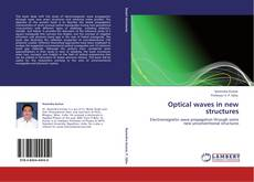 Bookcover of Optical waves in new structures