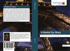 Bookcover of A Medal For Mary