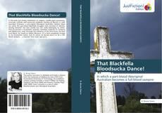 Bookcover of That Blackfella Bloodsucka Dance!