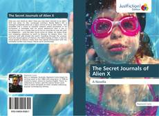 Bookcover of The Secret Journals of Alien X