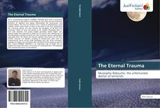 Bookcover of The Eternal Trauma