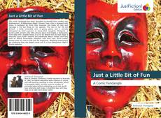 Bookcover of Just a Little Bit of Fun