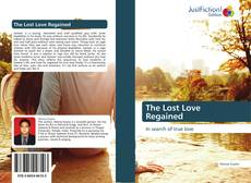 Bookcover of The Lost Love Regained