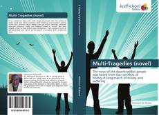 Bookcover of Multi-Tragedies (novel)