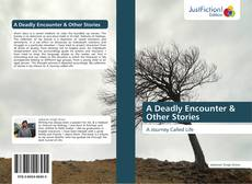 Bookcover of A Deadly Encounter & Other Stories