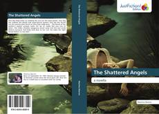Bookcover of The Shattered Angels