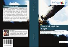 Bookcover of The Rock and the Eagle