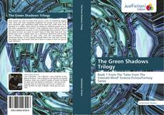 The Green Shadows Trilogy kitap kapağı