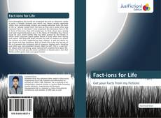 Bookcover of Fact-ions for Life