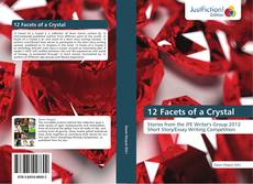 12 Facets of a Crystal kitap kapağı