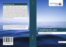 Capa do livro de Anything for you