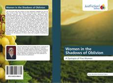 Couverture de Women in the Shadows of Oblivion