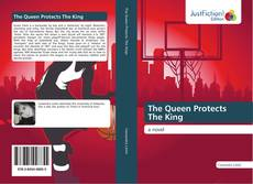 Bookcover of The Queen Protects The King