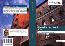 Bookcover of Shardhunter - Air & Fire