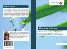 Bookcover of The Pure Abscess