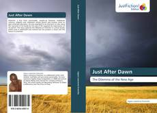 Bookcover of Just After Dawn