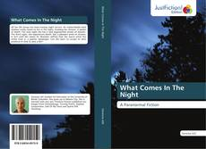 Bookcover of What Comes In The Night