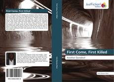 Portada del libro de First Come, First Killed