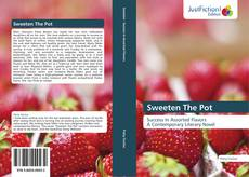 Bookcover of Sweeten The Pot