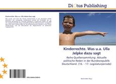 Bookcover of Kinderrechte. Was u.a. Ulla Jelpke dazu sagt