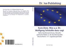 Bookcover of Euro-Zone. Was u.a. Dr. Wolfgang Schäuble dazu sagt