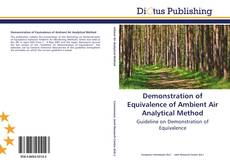 Bookcover of Demonstration of Equivalence of Ambient Air Analytical Method