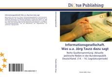 Bookcover of Informationsgesellschaft. Was u.a. Jörg Tauss dazu sagt